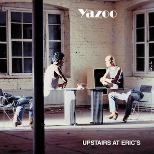 Yazoo-Upstairs-At-Erics